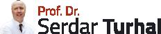 Prof. Dr. Serdar Turhal